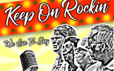 Keep On Rockin' album – 'We Love To Sing' now available!